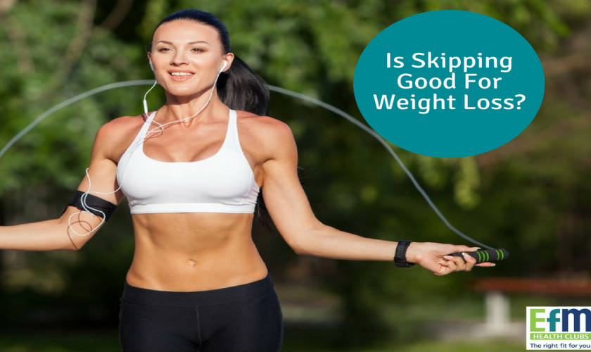 Is Skipping Good For Weight Loss Efm Health Clubs